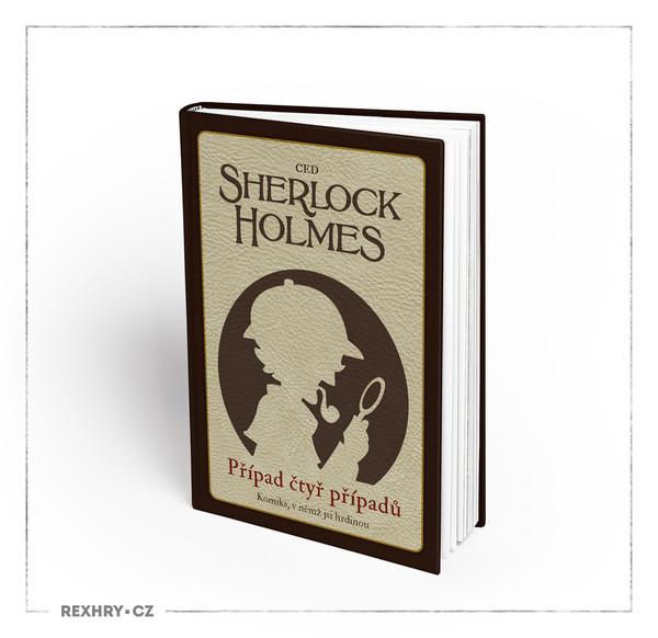 Komiks, v němž jsi hrdinou - Sherlock Holmes Případ čtyř případů